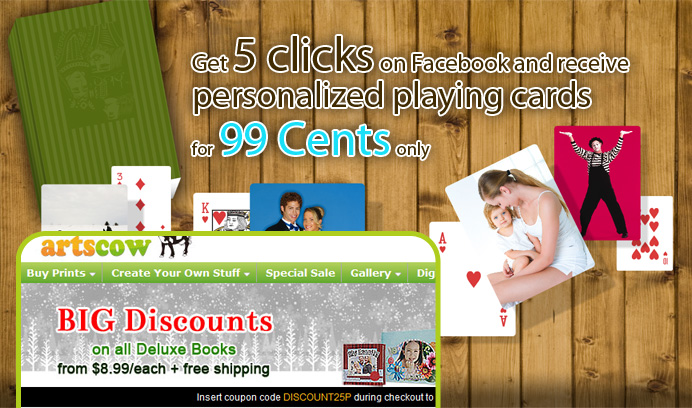 Get 5 clicks on Facebook and receive personalized playing cards for 99 Cents only
