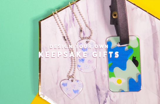 Design your own: Keepsake Gifts