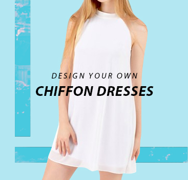 Design your own Chiffon Dresses