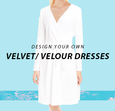 Design your own Velvet/ Velour Dresses