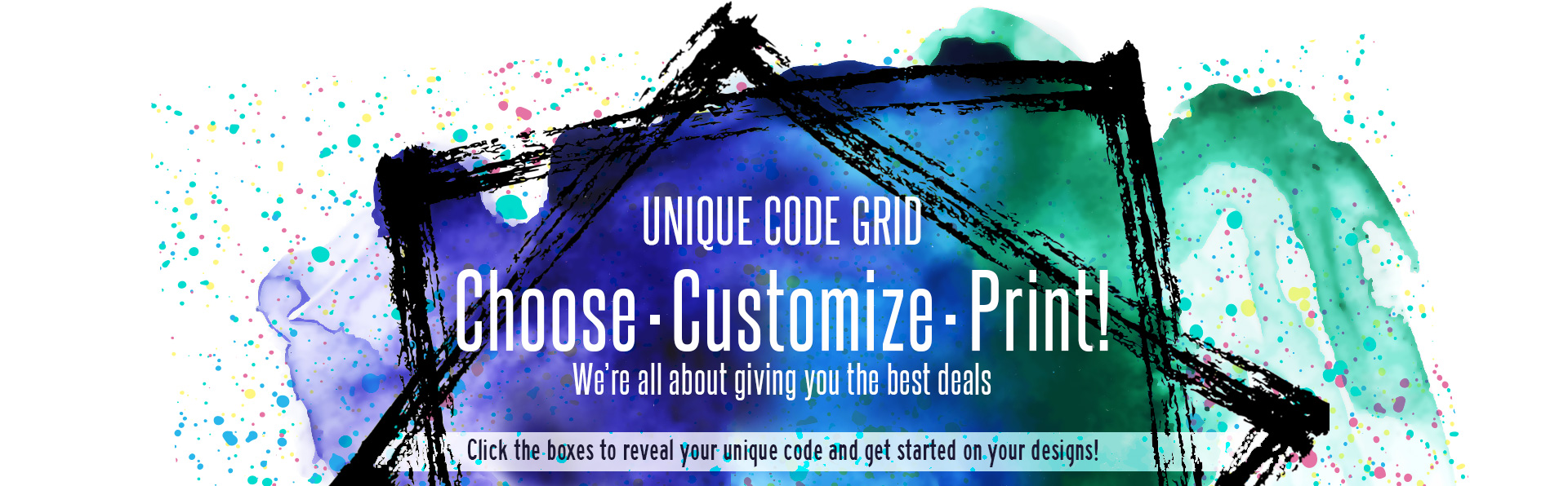Unique Code Grid - Choose. Customize. Print!