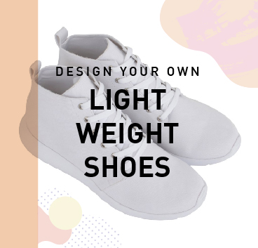 Design your own: Light Weight Shoes