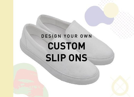 Design your own: Slip Ons