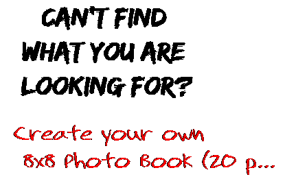 Can't find  what you are  looking for? Create your own  8x8 Photo Book (20 p...