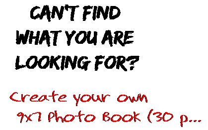 Can't find  what you are  looking for? Create your own  9x7 Photo Book (30 p...