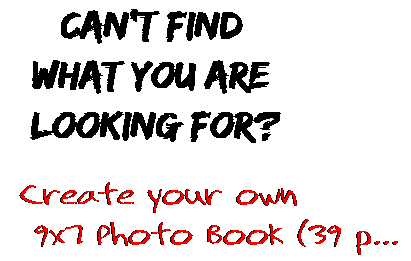 Can't find  what you are  looking for? Create your own  9x7 Photo Book (39 p...