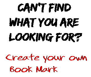 Can't find  what you are  looking for? Create your own  Book Mark