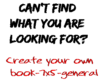Can't find  what you are  looking for? Create your own  book-7x5-general