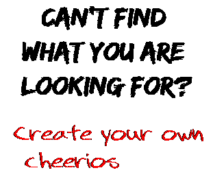 Can't find  what you are  looking for? Create your own  cheerios