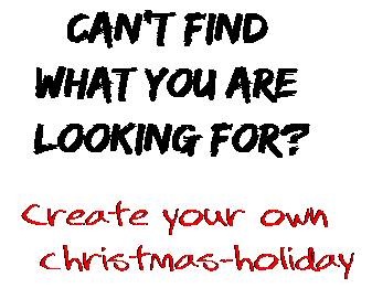 Can't find  what you are  looking for? Create your own  christmas-holiday