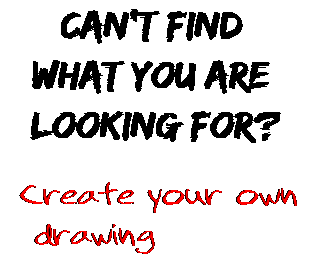 Can't find  what you are  looking for? Create your own  drawing