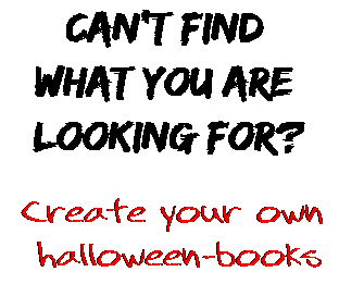 Can't find  what you are  looking for? Create your own  halloween-books