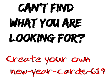 Can't find  what you are  looking for? Create your own  new-year-cards-619