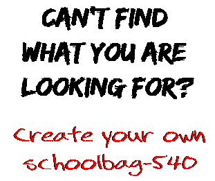 Can't find  what you are  looking for? Create your own  schoolbag-540