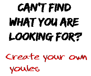 Can't find  what you are  looking for? Create your own  youles