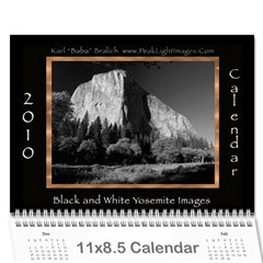 B&w Calendar Yosemite And More  2010 12 Month By Karl Bralich Cover