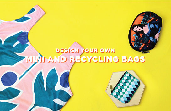 Design your own Mini and Recycling Bags