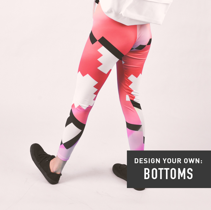 Design your own: Bottoms
