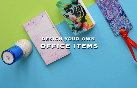 Design your own Office Items
