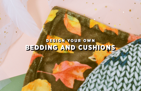 Design your own: Bedding and Cushions