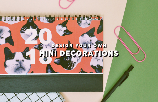Design your own: Mini Decorations