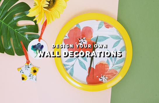 Design your own: Wall Decorations