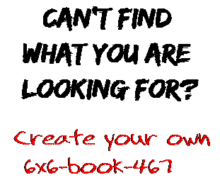 Can't find  what you are  looking for? Create your own  6x6-book-467