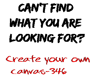 Can't find  what you are  looking for? Create your own  canvas-346