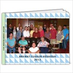 BRYANT COUSIN REUNIION 2012 - 7x5 Photo Book (20 pages)