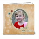 Love this Girl - 6x6 Photo Book (20 pages)