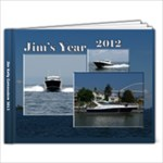Jim s Year 2012 - 11 x 8.5 Photo Book(20 pages)