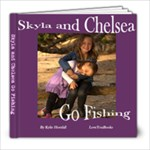 Skyla and Chelsea Go Fishing - 8x8 Photo Book (20 pages)
