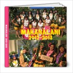 Makanalani Yearbook 2012/2013 - 8x8 Photo Book (20 pages)