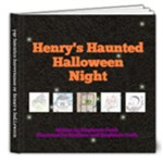 Henry s Haunted Halloween Night - 8x8 Deluxe Photo Book (20 pages)