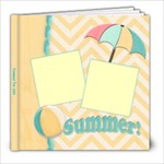 summer 2013 - 8x8 Photo Book (20 pages)