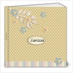 Larissa1 - 8x8 Photo Book (20 pages)