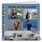 Family Adventure photo album - FINAL 2013 update-20pg (edited by Admin) - 12x12 Photo Book (20 pages)