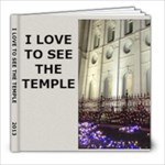 I Love to See the Temple - 8x8 Photo Book (20 pages)