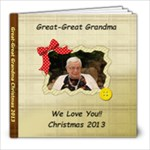 Great-Great Gram 2013 - 8x8 Photo Book (20 pages)