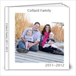 Collard Family 2011-2012 - 8x8 Photo Book (20 pages)
