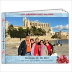 2013 Europe Cruise Vacation - 11 x 8.5 Photo Book(20 pages)
