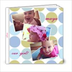 maya - 6x6 Photo Book (20 pages)