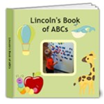 Lincoln s Book of ABCs - 8x8 Deluxe Photo Book (20 pages)