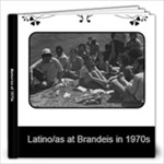 Brandeis Latinos in 1970s - 12x12 Photo Book (20 pages)