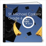 NEW ADJUSTED WITH FIXED SPINE - St Michael Corkery - 2013-2014 memory book - 8x8 Photo Book (20 pages)