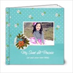 6x6: My Sweet Princess V2 (Multiple Pics) - 6x6 Photo Book (20 pages)