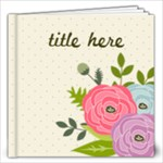 12x12 Ranunculus Flowers2- Multi Frames- ANY THEME - 12x12 Photo Book (20 pages)