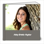Haley Hughes Book - 8x8 Photo Book (20 pages)