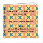 BABYSITTING THEATRE  VII A yellow cover - 6x6 Photo Book (20 pages)