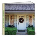 Mom s house - 8x8 Photo Book (20 pages)
